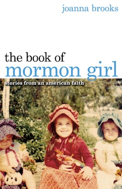 The Book of Mormon Girl - Click to order a copy